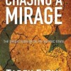Chasing a Mirage by Tarek Fatah: Book Review